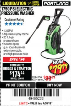 Harbor Freight Coupon 1750 PSI ELECTRIC PRESSURE WASHER Lot No. 63254/63255 Valid Thru: 4/30/19 - $79.99