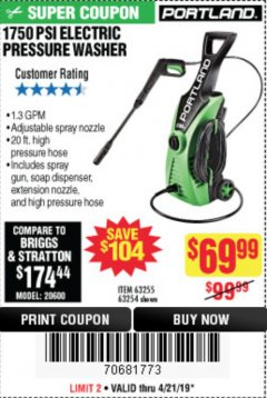 Harbor Freight Coupon 1750 PSI ELECTRIC PRESSURE WASHER Lot No. 63254/63255 Valid Thru: 4/21/19 - $69.99