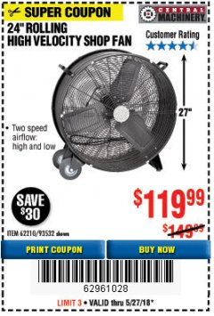 "Harbor Freight Coupon 24"" HIGH VELOCITY SHOP FAN Lot No. 62210/93532 Expired: 5/27/18 - $119.99"