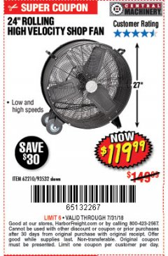 "Harbor Freight Coupon 24"" HIGH VELOCITY SHOP FAN Lot No. 62210/93532 Expired: 7/31/18 - $119.99"