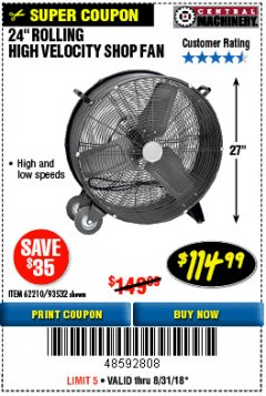 "Harbor Freight Coupon 24"" HIGH VELOCITY SHOP FAN Lot No. 62210/93532 Expired: 8/31/18 - $114.99"