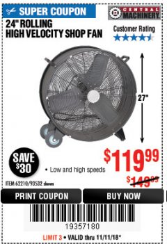 "Harbor Freight Coupon 24"" HIGH VELOCITY SHOP FAN Lot No. 62210/93532 Expired: 11/11/18 - $119.99"