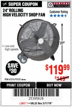 "Harbor Freight Coupon 24"" HIGH VELOCITY SHOP FAN Lot No. 62210/93532 Expired: 3/17/19 - $119.99"