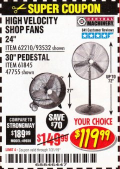 "Harbor Freight Coupon 24"" HIGH VELOCITY SHOP FAN Lot No. 62210/93532 Expired: 7/31/19 - $119.99"