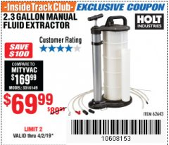 Harbor Freight ITC Coupon 2.3 GAL. MANUAL FLUID EXTRACTOR Lot No. 62643 Expired: 4/2/19 - $69.99