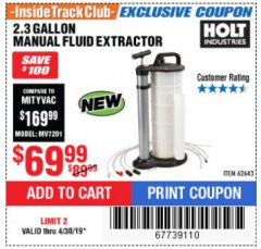 Harbor Freight ITC Coupon 2.3 GAL. MANUAL FLUID EXTRACTOR Lot No. 62643 Expired: 4/30/19 - $69.99