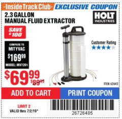 Harbor Freight ITC Coupon 2.3 GAL. MANUAL FLUID EXTRACTOR Lot No. 62643 Expired: 7/2/19 - $69.99