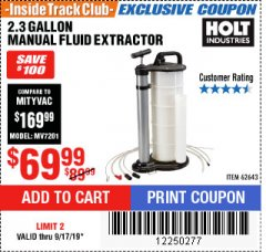 Harbor Freight ITC Coupon 2.3 GAL. MANUAL FLUID EXTRACTOR Lot No. 62643 Expired: 9/17/19 - $69.99