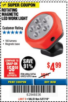 Harbor Freight Coupon ROTATING MAGNETIC LED WORK LIGHT Lot No. 63422/62955/64066/63766 Expired: 5/27/18 - $4.99