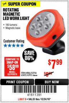 Harbor Freight Coupon ROTATING MAGNETIC LED WORK LIGHT Lot No. 63422/62955/64066/63766 Expired: 12/24/18 - $7.99