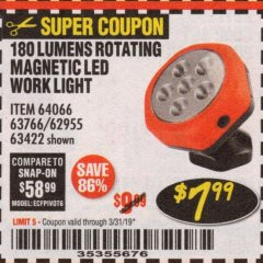 Harbor Freight Coupon ROTATING MAGNETIC LED WORK LIGHT Lot No. 63422/62955/64066/63766 Expired: 3/31/19 - $7.99