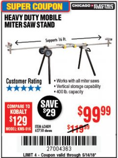 Harbor Freight Coupon CHICAGO ELECTRIC HEAVY DUTY MOBILE MITER SAW STAND Lot No. 63409/62750 Expired: 5/14/18 - $99.99