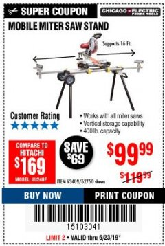 Harbor Freight Coupon CHICAGO ELECTRIC HEAVY DUTY MOBILE MITER SAW STAND Lot No. 63409/62750 Expired: 6/23/19 - $99.99