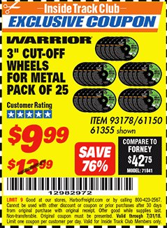 "Harbor Freight ITC Coupon 3"" CUT-OFF WHEELS FOR METAL PACK OF 25 Lot No. 93178/61150/61355 Expired: 7/31/18 - $9.99"