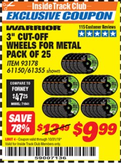 "Harbor Freight ITC Coupon 3"" CUT-OFF WHEELS FOR METAL PACK OF 25 Lot No. 93178/61150/61355 Expired: 10/31/19 - $9.99"