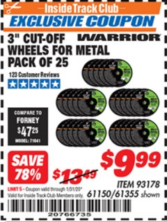 "Harbor Freight ITC Coupon 3"" CUT-OFF WHEELS FOR METAL PACK OF 25 Lot No. 93178/61150/61355 Expired: 1/31/20 - $9.99"