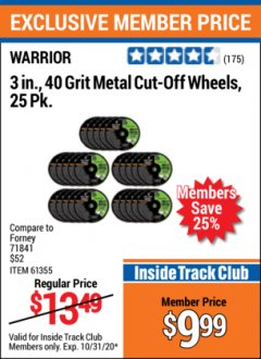 "Harbor Freight ITC Coupon 3"" CUT-OFF WHEELS FOR METAL PACK OF 25 Lot No. 93178/61150/61355 Expired: 10/31/20 - $9.99"