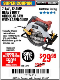 "Harbor Freight Coupon 7-1/4"", 12 AMP HEAVY DUTY CIRCULAR SAW WITH LASER GUIDE SYSTEM Lot No. 63290 Expired: 5/21/18 - $29.99"