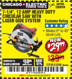 "Harbor Freight Coupon 7-1/4"", 12 AMP HEAVY DUTY CIRCULAR SAW WITH LASER GUIDE SYSTEM Lot No. 63290 Expired: 8/20/18 - $29.99"