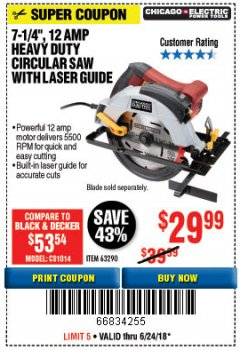 "Harbor Freight Coupon 7-1/4"", 12 AMP HEAVY DUTY CIRCULAR SAW WITH LASER GUIDE SYSTEM Lot No. 63290 Expired: 6/24/18 - $29.99"