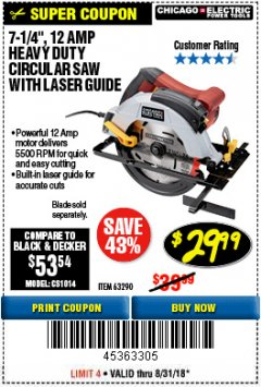 "Harbor Freight Coupon 7-1/4"", 12 AMP HEAVY DUTY CIRCULAR SAW WITH LASER GUIDE SYSTEM Lot No. 63290 Expired: 7/31/18 - $29.99"