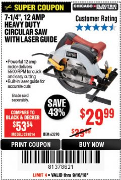 "Harbor Freight Coupon 7-1/4"", 12 AMP HEAVY DUTY CIRCULAR SAW WITH LASER GUIDE SYSTEM Lot No. 63290 Expired: 9/16/18 - $29.99"