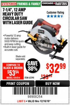 "Harbor Freight Coupon 7-1/4"", 12 AMP HEAVY DUTY CIRCULAR SAW WITH LASER GUIDE SYSTEM Lot No. 63290 Expired: 12/16/18 - $32.99"