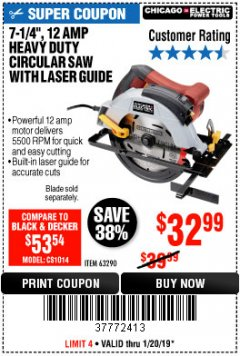 "Harbor Freight Coupon 7-1/4"", 12 AMP HEAVY DUTY CIRCULAR SAW WITH LASER GUIDE SYSTEM Lot No. 63290 Expired: 1/20/19 - $32.99"