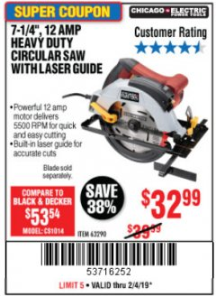 "Harbor Freight Coupon 7-1/4"", 12 AMP HEAVY DUTY CIRCULAR SAW WITH LASER GUIDE SYSTEM Lot No. 63290 Expired: 2/4/19 - $32.99"
