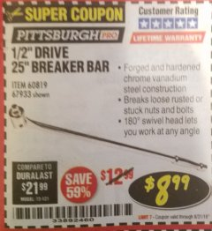 "Harbor Freight Coupon 1/2"" DRIVE 25"" BREAKER BAR Lot No. 67933/60819 Expired: 8/31/18 - $8.99"