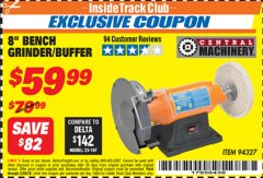 "Harbor Freight ITC Coupon 8"" BENCH GRINDER/BUFFER Lot No. 94327 Dates Valid: 12/31/69 - 2/28/19 - $59.99"