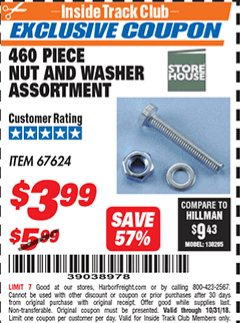 Harbor Freight ITC Coupon 460 PIECE NUT AND WASHER ASSORTMENT Lot No. 67624 Dates Valid: 12/31/69 - 10/31/18 - $3.99