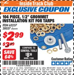 "Harbor Freight ITC Coupon 104 PIECE, 1/2"" GROMMET INSTALLATION KIT Lot No. 63237 Dates Valid: 12/31/69 - 10/31/18 - $2.99"