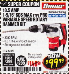 "Harbor Freight Coupon BAUER 10.5 AMP 1-9/16"" SDS MAX-TYPE PRO VARIABLE SPEED ROTARY HAMMER Lot No. 63441 Expired: 11/30/18 - $99.99"