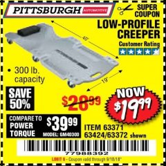 Harbor Freight Coupon LOW-PROFILE CREEPER Lot No. 63424/63371/63372 Expired: 9/18/18 - $19.99