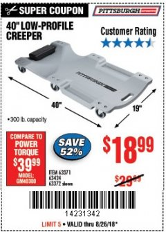 Harbor Freight Coupon LOW-PROFILE CREEPER Lot No. 63424/63371/63372 Expired: 8/26/18 - $18.99
