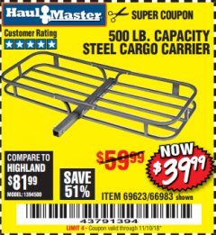 Harbor Freight Coupon STEEL CARGO CARRIER Lot No. 66983/69623 Valid Thru: 11/10/18 - $39.99