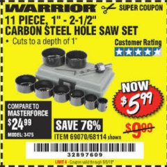 "Harbor Freight Coupon 11 PIECE 1""-2-1/2"" CARBON STEEL HOLE SAW SET Lot No. 69070, 68114 Expired: 9/3/19 - $5.99"