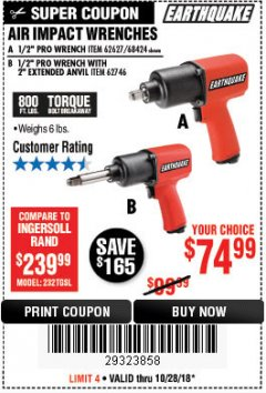 "Harbor Freight Coupon 1/2"" PROFESSIONAL AIR IMPACT WRENCH WITH 2"" EXTENDED ANVIL Lot No. 62746 EXPIRES: 10/28/18 - $74.99"
