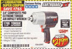 "Harbor Freight Coupon EARTHQUAKE 3/4"" COMPOSITE PRO EXTREME TORQUE AIR IMPACT WRENCH Lot No. 62892 Expired: 6/30/18 - $219.99"