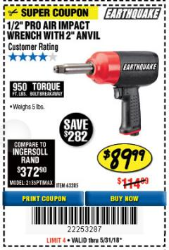 "Harbor Freight Coupon EARTHQUAKE 1/2"" COMPOSITE PRO IMPACT WRENCH WITH 2"" ANVIL Lot No. 63385 Expired: 5/31/18 - $89.99"