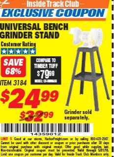 Harbor Freight ITC Coupon UNIVERSAL BENCH GRINDER STAND Lot No. 3184 Expired: 5/31/18 - $24.99