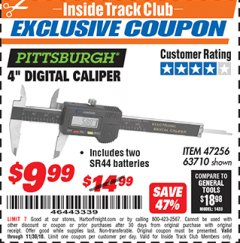 "Harbor Freight ITC Coupon 4"" DIGITAL CALIPER Lot No. 63710/47256 Expired: 11/30/18 - $9.99"