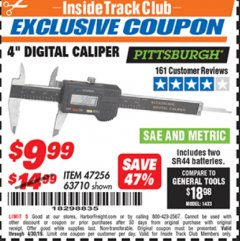 "Harbor Freight ITC Coupon 4"" DIGITAL CALIPER Lot No. 63710/47256 Expired: 4/30/19 - $9.99"