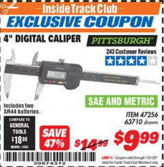 "Harbor Freight ITC Coupon 4"" DIGITAL CALIPER Lot No. 63710/47256 Expired: 1/31/20 - $9.99"