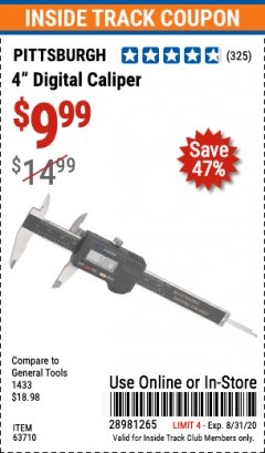 "Harbor Freight ITC Coupon 4"" DIGITAL CALIPER Lot No. 63710/47256 Expired: 8/31/20 - $9.99"