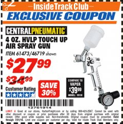 Harbor Freight ITC Coupon 4 OZ. HVLP TOUCH UP AIR SPRAY GUN Lot No. 46719/61473 Expired: 7/31/18 - $27.99
