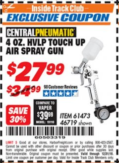 Harbor Freight ITC Coupon 4 OZ. HVLP TOUCH UP AIR SPRAY GUN Lot No. 46719/61473 Valid Thru: 12/31/18 - $27.99