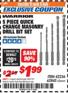 Harbor Freight ITC Coupon DRILLMASTER 5 PIECE QUICK CHANGE MASONRY DRILL BIT SET Lot No. 62845, 42256 Expired: 10/31/19 - $1.99