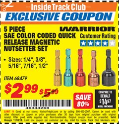 Harbor Freight ITC Coupon 5 PIECE SAE COLOR CODED QUICK RELEASE MAGNETIC NUTSETTER SET Lot No. 68479 Expired: 11/30/18 - $2.99